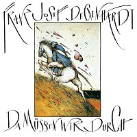 Franz Josef Degenhardt – Da mussen wir durch