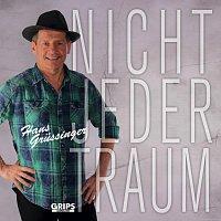 Hans Grussinger – Nicht jeder Traum