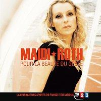 Maidi Roth – Pour La Beauté Du Geste