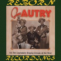 Gene Autry – Gene Autry With the Legendary Singing Groups of the West (HD Remastered)