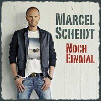 Marcel Scheidt – Noch Einmal