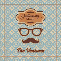 The Ventures – Gentlemanly Music