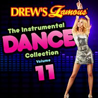 The Hit Crew – Drew's Famous Instrumental Dance Collection [Vol. 11]