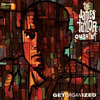 The James Taylor Quartet – Get Organised