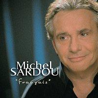 Michel Sardou – Francais