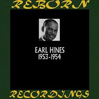 Earl Hines – 1953-1954 (HD Remastered)