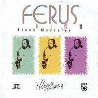 Ferus Mustafov – King