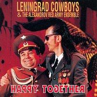 Leningrad Cowboys – Happy together