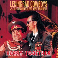 Leningrad Cowboys – Happy together