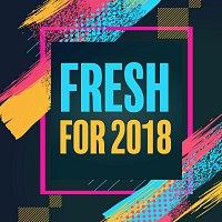 Různí interpreti – Fresh For 2018