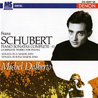 Michel Dalberto – Schubert: Complete Works for Piano, Vol. 13