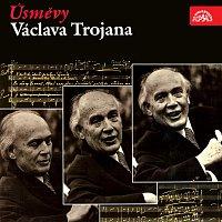 Václav Trojan – Úsměvy Václava Trojana