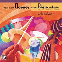 Rosemary Clooney, Count Basie Orchestra – At Long Last