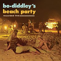 Bo Diddley – Bo Diddley's Beach Party