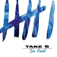 Take 6 – So Cool
