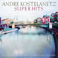 André Kostelanetz & His Orchestra, Claude Debussy – Kostelanetz Super Hits, Vol. 1