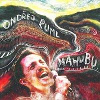 Ondřej Ruml – Nahubu – CD