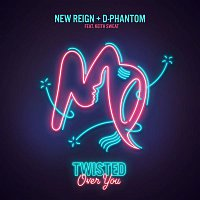 New Reign & D-Phantom, Keith Sweat – Twisted (Over You)