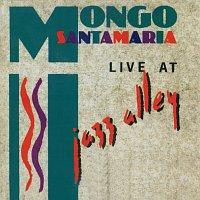 Mongo Santamaria – Live At Jazz Alley