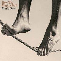 Mark Owen – How The Mighty Fall