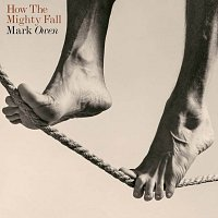 Mark Owen – How The Mighty Fall