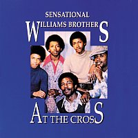 Sensational Williams Brothers – At The Cross