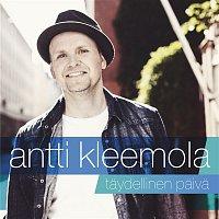 Antti Kleemola – Taydellinen paiva