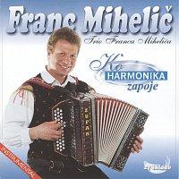 Ansambel Franca Mihelica – Ko harmonika zapoje