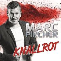 Marc Pircher – Knallrot