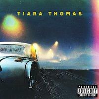 Tiara Thomas – One Night