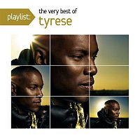 Tyrese – Playlist: The Very Best Of Tyrese