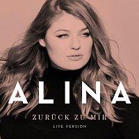 Alina – Zuruck zu mir [Live Version]