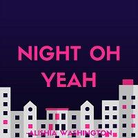 Night Oh Yeah