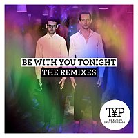 The Young Professionals – Be With You Tonight [The Remixes]