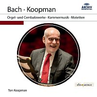 Ton Koopman – J.S. Bach: Orgel- und Cembalowerke, Kammermusik, Motetten