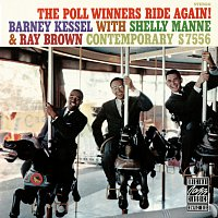 Barney Kessel, Shelly Manne, Ray Brown – The Poll Winners Ride Again!