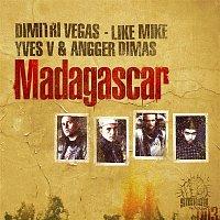 Dimitri Vegas, Like Mike, Yves V, & Angger Dimas – Madagascar