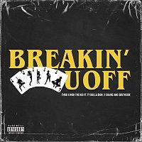 TM88, Rich The Kid, Ty Dolla $ign, 2 Chainz, Southside – Breakin' U Off