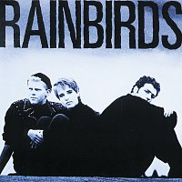 Rainbirds – Rainbirds