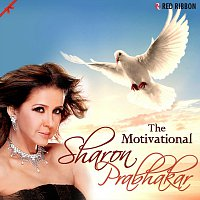Sharon Prabhakar, Asha Bhosle, Sunidhi Chauhan – The Motivational - Sharon Prabhakar