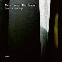 Mark Turner, Ethan Iverson – Temporary Kings