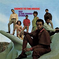 Sly, The Family Stone – Dance To The Music