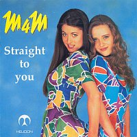 M4M – STRAIGHT TO YOU