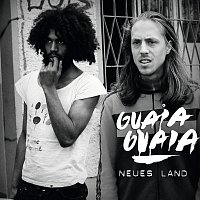 Guaia Guaia – Neues Land