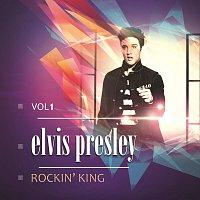 Elvis Presley – Rockin' King Vol. 1