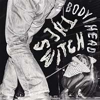 Body, Head – The Switch