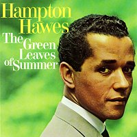 Hampton Hawes – The Green Leaves Of Summer