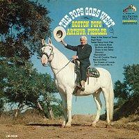 The Boston Pops Orchestra, Arthur Fiedler – Pops Goes West