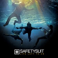 SafetySuit – Life Left To Go