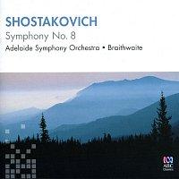 Adelaide Symphony Orchestra, Nicholas Braithwaite – Shostakovich: Symphony No. 8